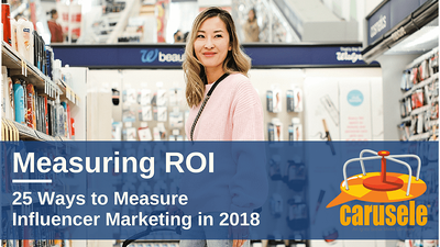 How to Measure Influencer Marketing ROI White Paper