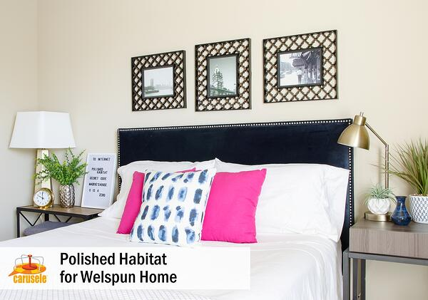 Polished Habitat - Welspun Influencer Marketing